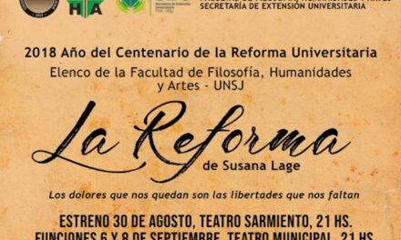 <h6>ESTRENO</h6> La Reforma Universitaria desde el teatro