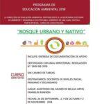<h6>Organizado por la Dirección de Educación Ambiental</h6> Curso Gratuito: Bosque Urbano y Nativo