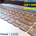 UNSJ: Continúa la capacitación en el uso e implementación de aulas virtuales