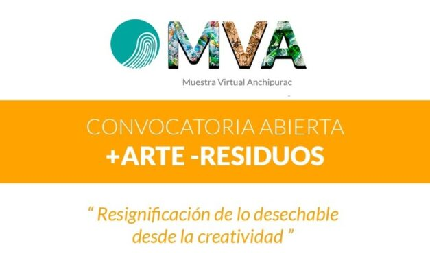 Convocatoria para una Muestra Virtual en Anchipurac