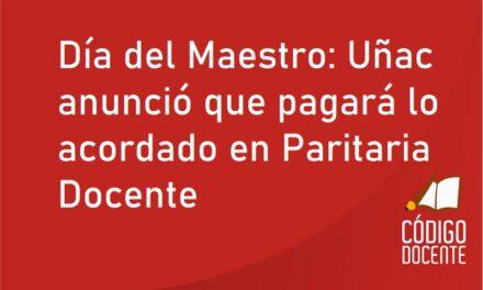 Día del Maestro: Uñac anunció que pagará lo acordado en Paritaria Docente