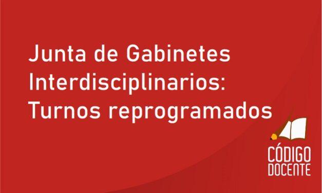 Junta de Gabinetes Interdisciplinarios: Turnos reprogramados
