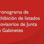Cronograma de exhibición de listados provisorios de Junta de Gabinetes