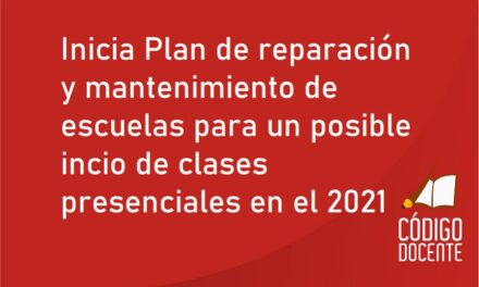Inicia Plan de reparación y mantenimiento de escuelas para un posible incio de clases presenciales en el 2021