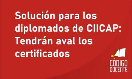 <h6>Por gestiones del Ministro De Los Ríos</h6><h1>Solución para los diplomados de CIICAP: Tendrán aval los certificados</h1>