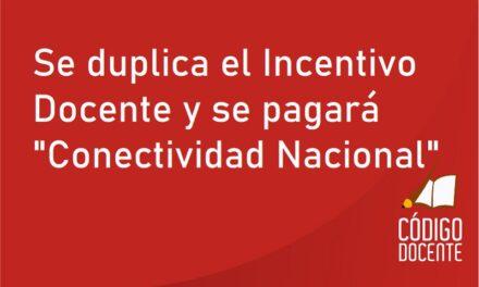 """Se duplica el Incentivo Docente y se pagará """"Conectividad Nacional"""""""