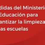 <h6>Porteros con licencia COVID</h6><h1>Medidas del Ministerio de Educación para garantizar la limpieza de las escuelas</h1>