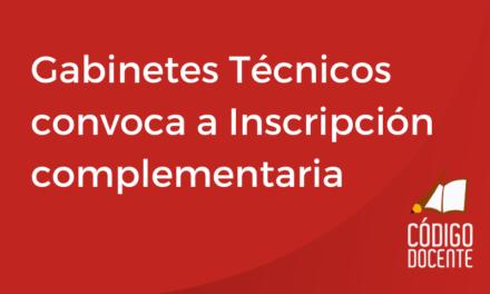 Gabinetes Técnicos convoca a Inscripción complementaria a profesionales para interinatos y suplencias 2020/2021
